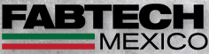 See us at Fabtech Mexico